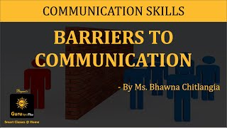getlinkyoutube.com-Barriers to Communication(BBA,MBA,B.A.) Video Lecture by Gurukpo.com