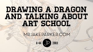 getlinkyoutube.com-Drawing a Dragon and Talking About Art School e003