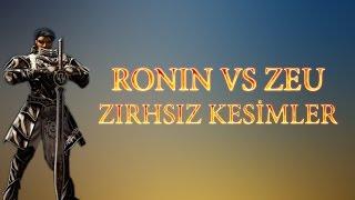"getlinkyoutube.com-RONIN vs Zeu ""Zırhsız Kesim"" (Nefertiti & xCEZAx Loncası) HD"