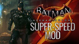 getlinkyoutube.com-Batman: Arkham Knight - Super-Speed Mod