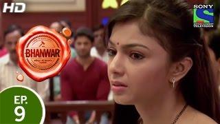Bhanwar - भंवर - Episode 9 - 7th February 2015