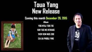 getlinkyoutube.com-TOUA YANG  VO 5  HMONG NEW SONG 2015  -  2016  ( AUDIO TRALER )