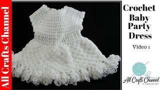 getlinkyoutube.com-How to Crochet baby party dress (Video One ) - Yolanda Soto Lopez