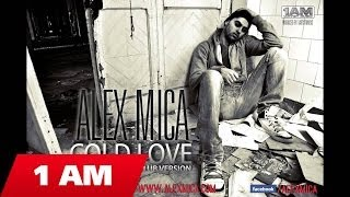 Alex Mica – Cold Love indir