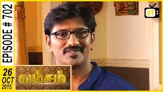 getlinkyoutube.com-Vamsam - Tamil Serial | Episode 702 | 26/10/2015