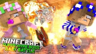 SUPER HYPE BOSS BABY BATTLE! Minecraft Little Kelly w/LittleCarly (HungerGames)