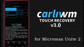 Install CTR v3 (best Recovery) for Micromax Unite 2