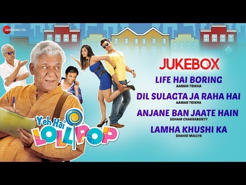 Yeh Hai Lollipop - Full Movie Audio Jukebox | Chirag Thakkar, Ohanna Shivanand, Om Puri & Himani S