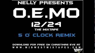 Nelly - 5 o'clock (remix)