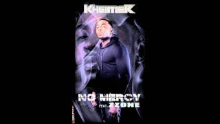 Kheimer - No Mercy (ft. Zzone)