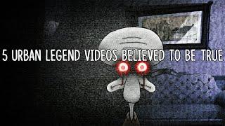 5 Urban Legend Videos Believed To Be TRUE