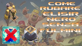 getlinkyoutube.com-Come Rubare Elisir Nero Senza Fulmini | Clash Of Clans Ita