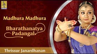 Madhura Madhura a song from the Album Baharathanatya Padangal Sung by Thrissur Janardhanan