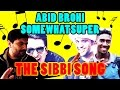 Pakistani Reacts to THE SIBBI SONG by SOMEWHATSUPER ft. ABID BROHI SindhiBalochi Rapper