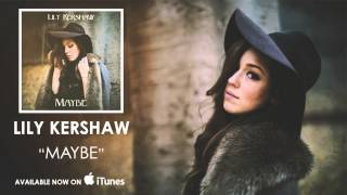 getlinkyoutube.com-Lily Kershaw - Maybe [Audio]