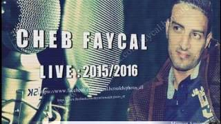 getlinkyoutube.com-cheb fayçal live 2016