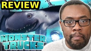 MONSTER TRUCKS REVIEW - Worst Movie of 2017 ALREADY?!?