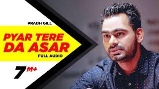 getlinkyoutube.com-Pyaar Tere Da Assar |  Amrinder Gill | Prabh Gill | Goreyan Nu Daffa Karo