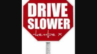 getlinkyoutube.com-Kembe X - Drive Slower