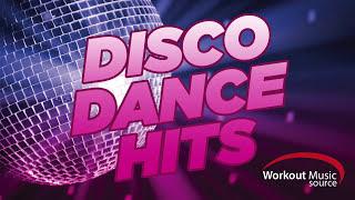 getlinkyoutube.com-Workout Music Source // Disco Dance Hits (130 BPM)