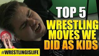 getlinkyoutube.com-TOP 5 WRESTLING MOVES WE DID AS KIDS! #WrestlingIsLife