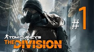 getlinkyoutube.com-Tom Clancy's The Division - Walkthrough Gameplay Part 1 [HD]