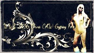 getlinkyoutube.com-WWE 2K16::Diva CAW::Gypsy Fox [PS4] 4/90