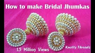 getlinkyoutube.com-How to make Bridal Jhumkas at Home | Tutorial !!