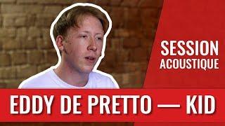 Eddy de Pretto — Kid (session live) width=