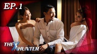 getlinkyoutube.com-The X Hunter : Sexy Series Ep.1