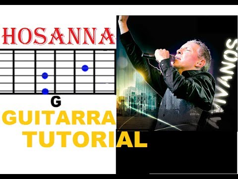25 Tutorial Guitarra - Hosanna - Marco Barrientos acordes