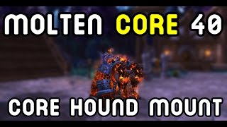 getlinkyoutube.com-MOLTEN CORE 40: Core Hound MOUNT !! (Warlords of Draenor)