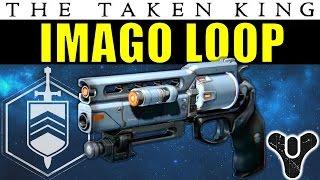 getlinkyoutube.com-Destiny: Imago Loop | Fatebringer 2.0? | Strike-Exclusive Hand Cannon | The Taken King