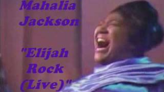 getlinkyoutube.com-Mahalia Jackson - Elijah Rock(Live)