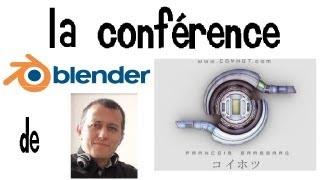 getlinkyoutube.com-Conférence Blender : Les nouveautés de Blender 2.6X