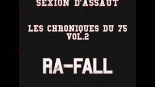 Sexion d'assaut (lefa) - Ra-fall
