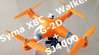 getlinkyoutube.com-Syma X8C + Walkera G-2D + SJ4000