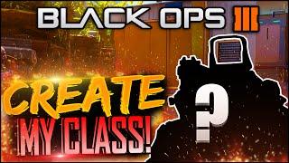 """getlinkyoutube.com-Black Ops 3 - """"CREATE MY CLASS!"""" - It Begins! #01 - (COD BLACK OPS 3 MULTIPLAYER GAMEPLAY)"""