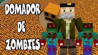 """DOMADOR DE ZOMBIES"" | Mini-Juego Minecraft | c/ sTaXx"