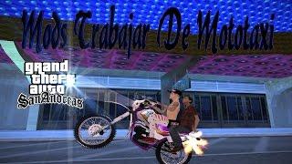 Mods Trabajar De Mototaxista Para GTA San Andreas Dreams15
