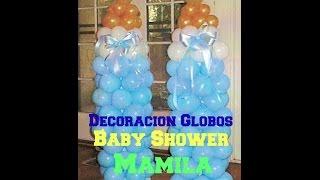 getlinkyoutube.com-Decoración De Globos Baby Shower ( MAMILA ) *Económico y Fácil* - Madelin's Cakes