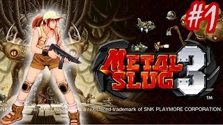 getlinkyoutube.com-[Metal Slug 3] Mission 1 w/Xcrosz