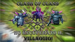 getlinkyoutube.com-Clash of Clans: HO RECUPERATO IL VILLAGGIO! w/Nivek