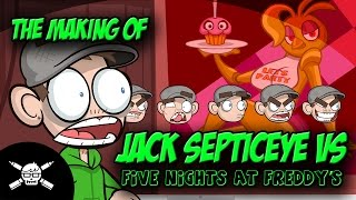getlinkyoutube.com-The Making Of - Jack Septiceye Vs. Five Nights At Freddy's