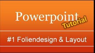 getlinkyoutube.com-Powerpoint #1: Foliendesign und Folienmaster