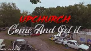 """getlinkyoutube.com-Upchurch """"Come and get it"""" (Official Video) Chicken Willie Album"""