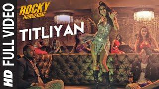 getlinkyoutube.com-TITLIYAN Full Video Song   ROCKY HANDSOME   John Abraham, Shruti Haasan   Sunidhi Chauhan