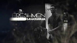getlinkyoutube.com-Sauce Walk x The Freshmen #thefreshmen757