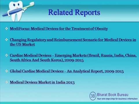 Bharat Book Presents :  Dental Chairs and Equipment Market Outlook in BRICS