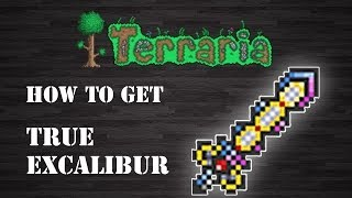 """Terraria : """" True Excalibur """" [How To Get] [Step by Step]"""